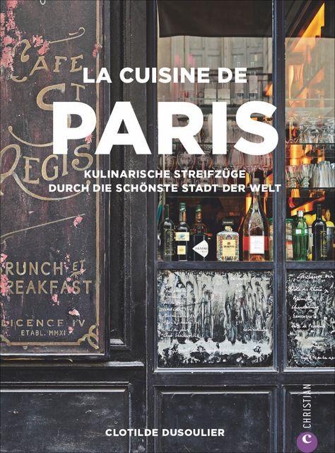 Dusoulier, Clotilde: La Cuisine de Paris
