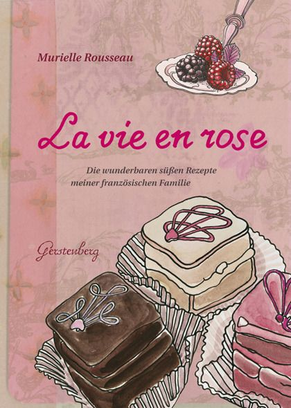 Rousseau, Murielle: La vie en rose