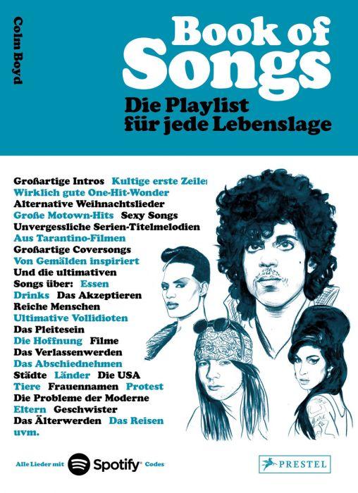 Boyd, Colm: Book of Songs. Die Playlist für jede Lebenslage. Die wahren Geschichten hinter den 500 ultimativen Hits der Popmusik