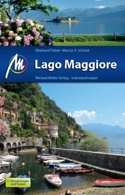 Fohrer, Eberhard/Schmid, Marcus X: Lago Maggiore