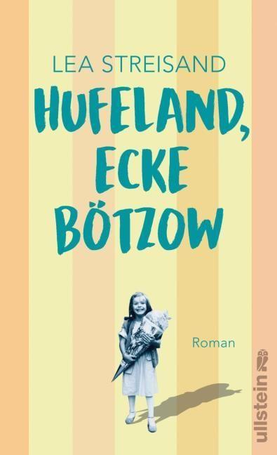 Streisand, Lea: Hufeland, Ecke Bötzow