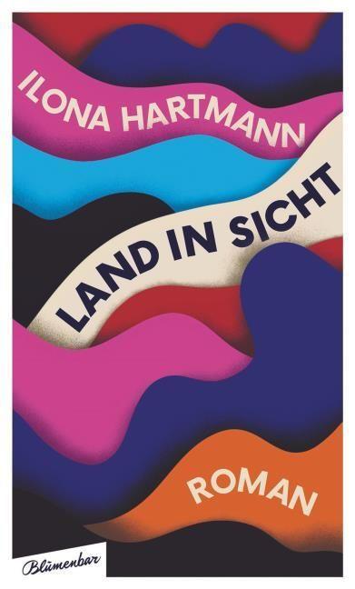 Hartmann, Ilona: Land in Sicht