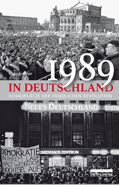 Juchler, Ingo/Müller, Klaus-Dieter: 1989 in Deutschland