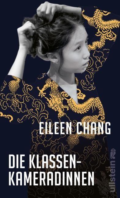 Chang, Eileen: Die Klassenkameradinnen