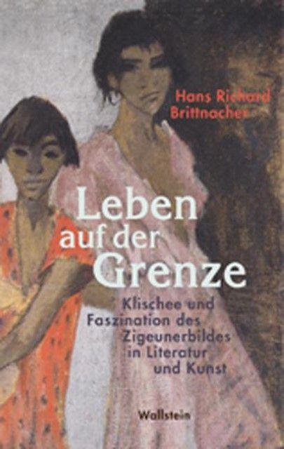 Brittnacher, Hans Richard: Leben auf der Grenze