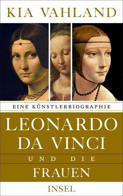 Vahland, Kia: Leonardo da Vinci und die Frauen