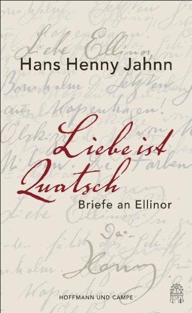 Jahnn, Hans Henny: Liebe ist Quatsch
