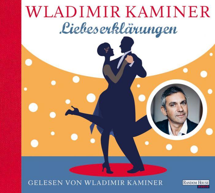 Kaminer, Wladimir: Liebeserklärungen