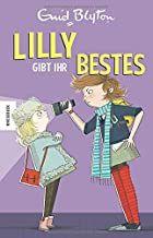 Blyton, Enid: Lilly gibt ihr Bestes