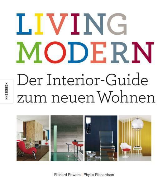 Powers, Richard/Richardson, Phyllis: Living Modern