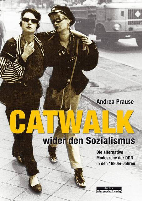 Prause, Andrea: Catwalk wider den Sozialismus