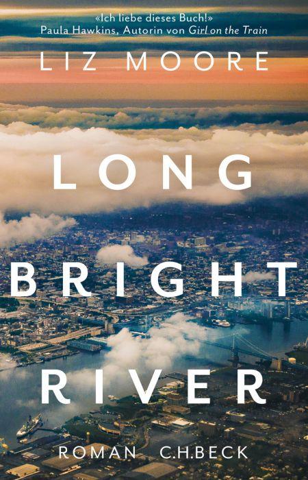 Moore, Liz: Long bright river