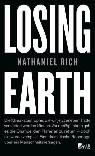 Rich, Nathaniel: Losing Earth