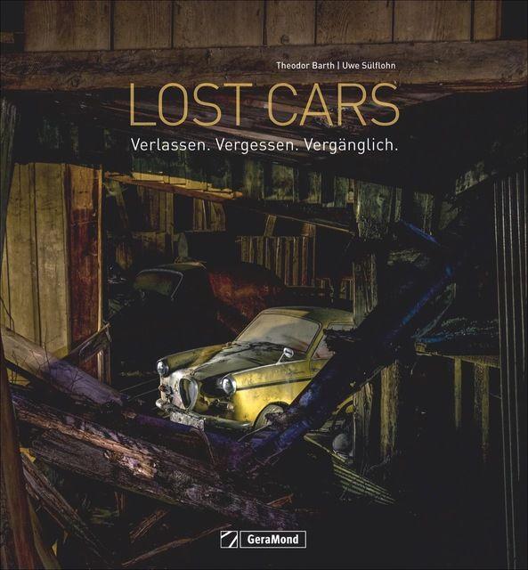 Sülflohn, Uwe/Barth, Theodor: Lost Cars