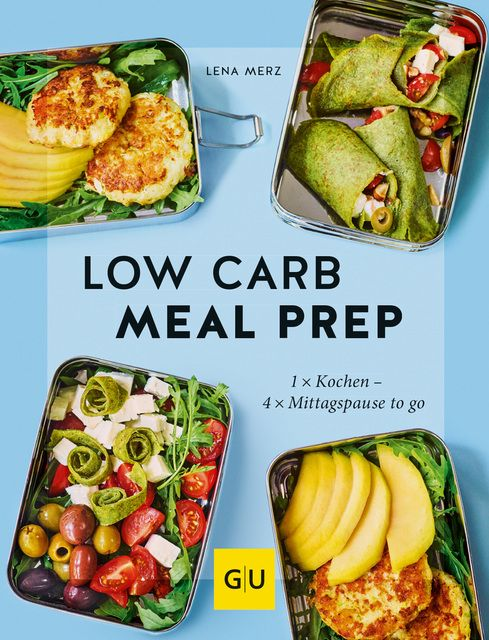 Merz, Lena: Low Carb Meal Prep