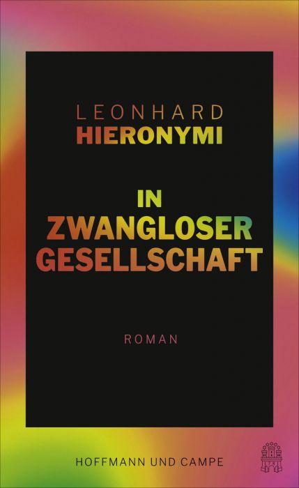 Hieronymi, Leonhard: In zwangloser Gesellschaft
