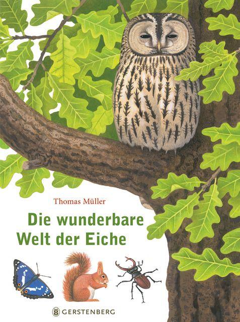 Müller, Thomas: Die wunderbare Welt der Eiche