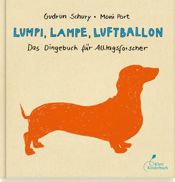 Schury, Gudrun: Lumpi, Lampe, Luftballon