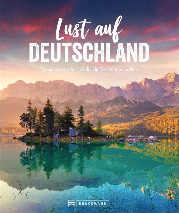 : Lust auf Deutschland