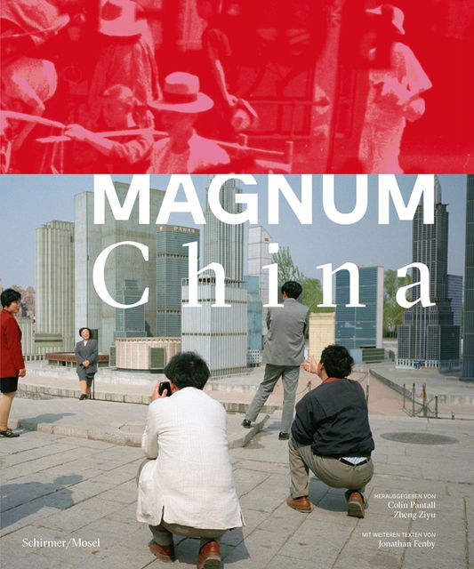 Pantall, Colin/Ziyu, Zheng: Magnum China