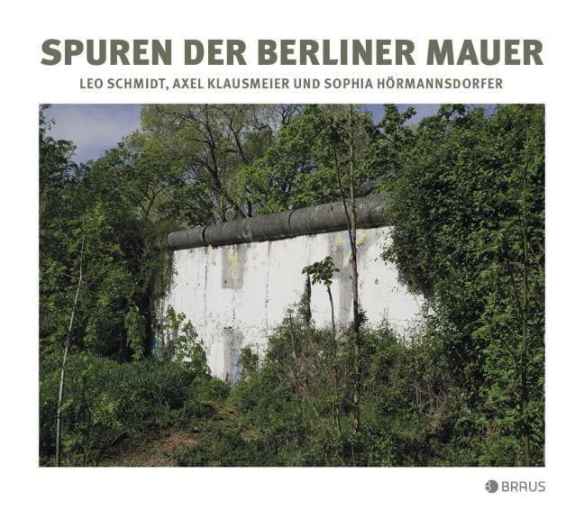Schmidt, Leo: Mauerspuren heute