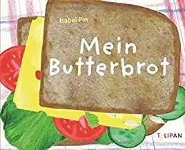 Pin, Isabel: Mein Butterbrot