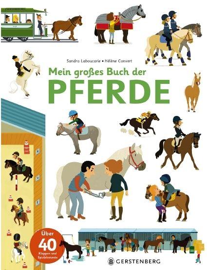 Laboucerie, Sandra: Mein großes Buch der Pferde