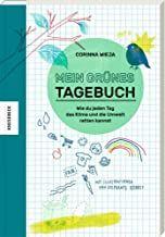 Wieja, Corinna: Mein grünes Tagebuch
