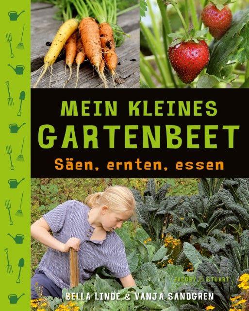 Linde, Bella/Sandgren, Vanja: Mein kleines Gartenbeet
