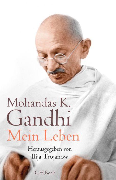 Gandhi, Mahatma: Mein Leben