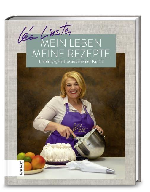 Linster, Léa: Mein Leben, meine Rezepte