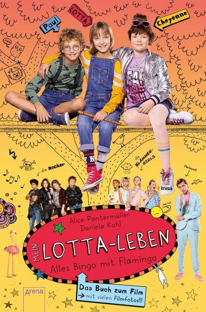 Pantermüller, Alice: Mein Lotta-Leben / Mein Lotta-Leben. Alles Bingo mit Flamingo