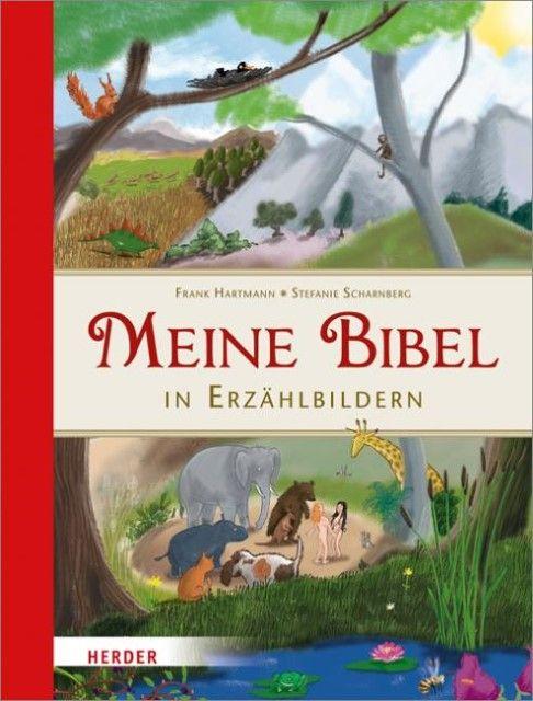 Hartmann, Frank: Meine Bibel in Erzählbildern