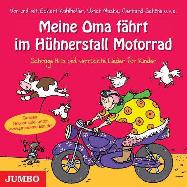 : Meine Oma fährt im Hühnerstall Motorrad