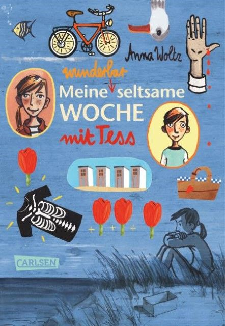 Woltz, Anna: Meine wunderbar seltsame Woche mit Tess