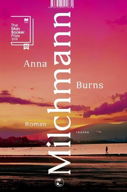 Burns, Anna: Milchmann