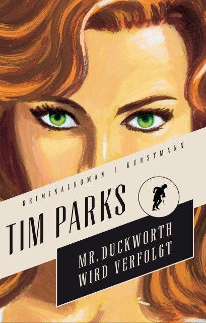 Parks, Tim: Mister Duckworth wird verfolgt