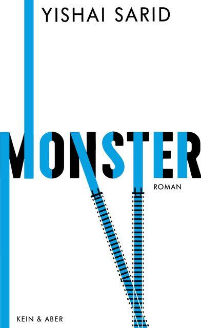 Sarid, Yishai: Monster