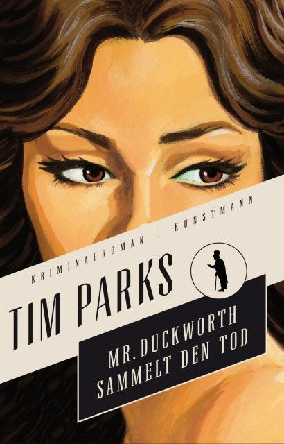 Parks, Tim: Mr.Duckworth sammelt den Tod