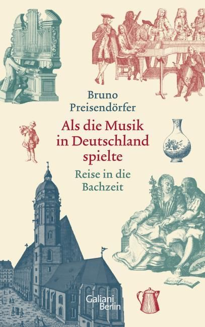 Preisendörfer, Bruno: Als die Musik in Deutschland spielte