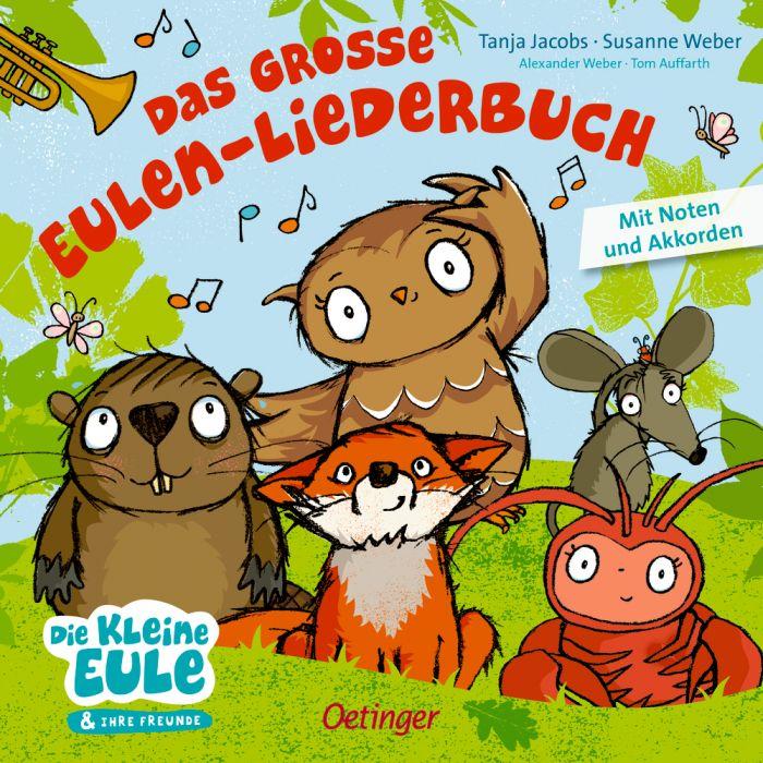 Weber, Susanne: Das große Eulen-Liederbuch