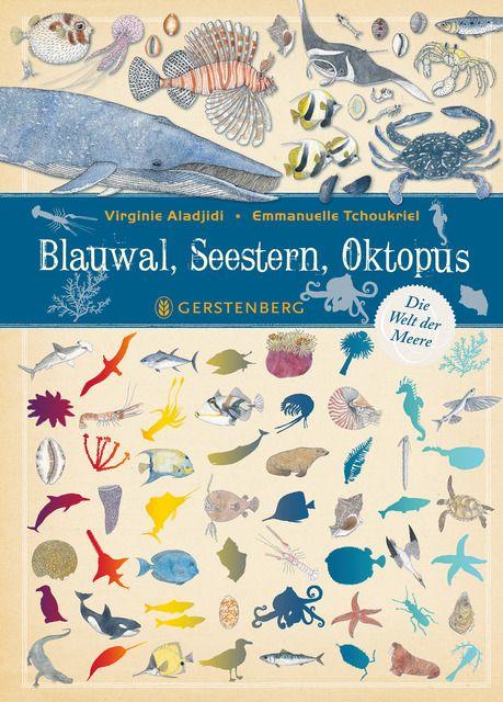Aladjidi, Virginie: Blauwal, Seestern, Oktopus