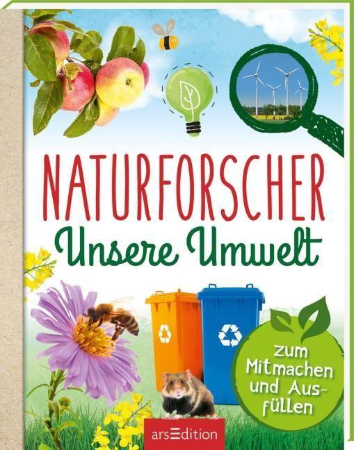 Hensler, Carolin: Naturforscher Unsere Umwelt