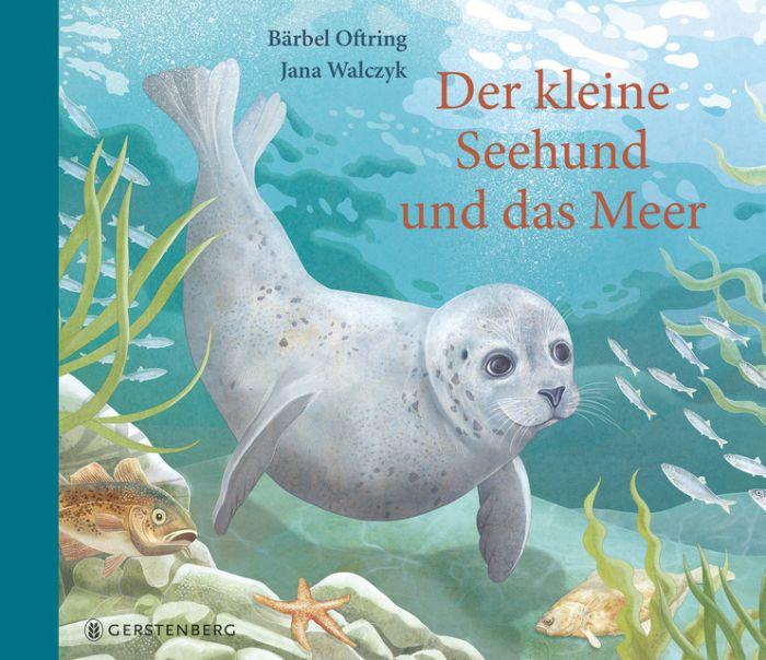 Oftring, Bärbel: Der kleine Seehund und das Meer