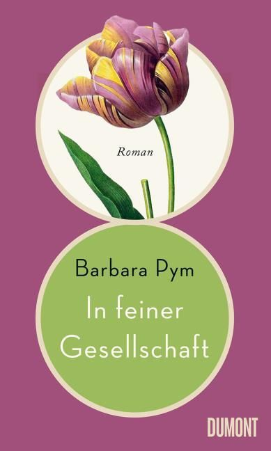 Pym, Barbara: In feiner Gesellschaft