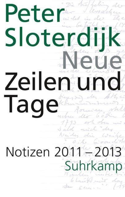 Sloterdijk, Peter: Neue Zeilen und Tage