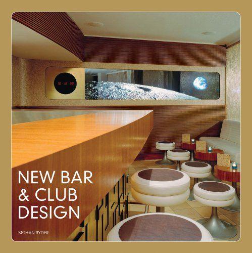 Bethan Ryder: New Bar & Club Design