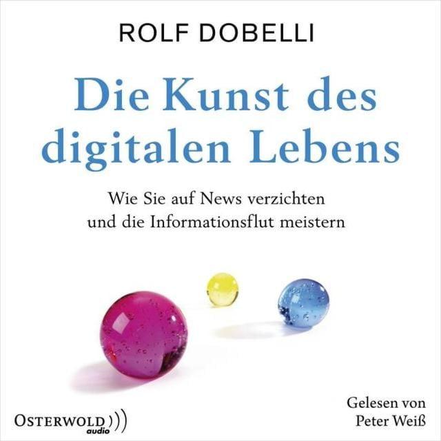 Dobelli, Rolf: News Diät