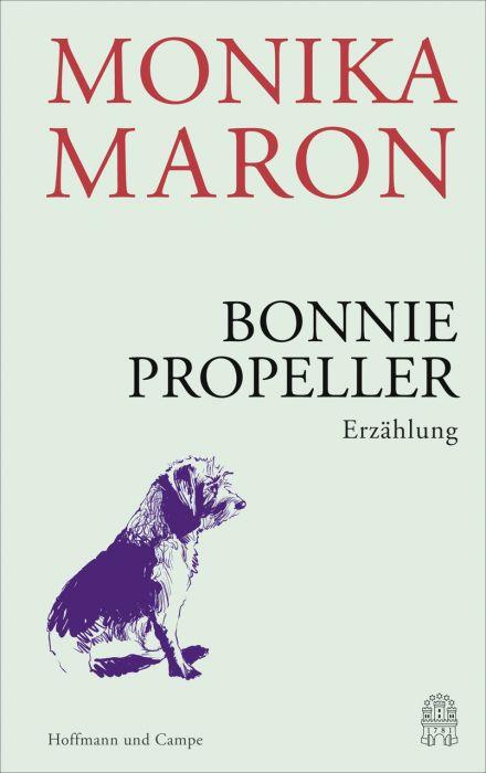 Maron, Monika: Bonnie Propeller