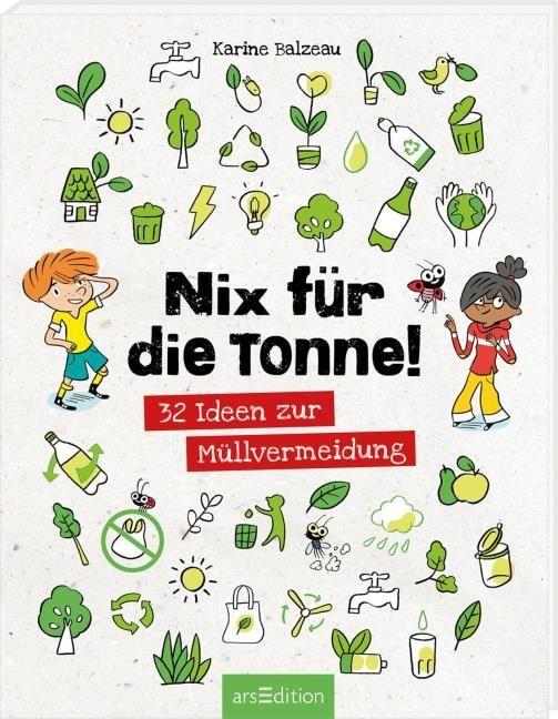 Balzeau, Karine: Nix für die Tonne!